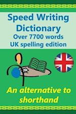Speed Writing Dictionary UK Spelling Edition - Over 5800 Words an Alternative to Shorthand af Heather Baker, Joanna Gutmann, Dr Margaret Greenhall