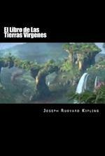El Libro de Las Tierras Virgenes (Spanish Edition)(Special Edition) af Joseph Rudyard Kipling