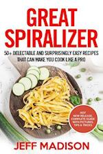 Great Spiralizer