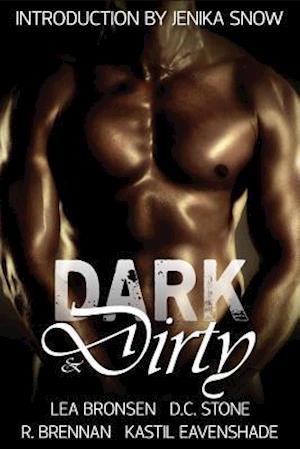 Bog, paperback Dark & Dirty af D. C. Stone, Lea Bronsen, R. Brennan