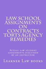 Law School Assignments on Contracts Torts Agency Remedies