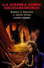 La Sombra Sobre Mechanisburgo af James Crawford Publishing
