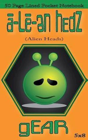 Bog, paperback A-Le-En Hedz (Alien Heads) Gear 50 Page Lined Pocket Notebook af A-Le-En Hedz Gear