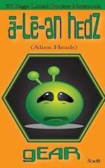 A-Le-En Hedz (Alien Heads) Gear 50 Page Lined Pocket Notebook