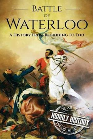 Bog, paperback Battle of Waterloo af Hourly History