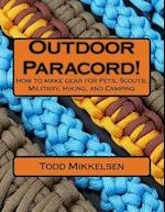Outdoor Paracord!