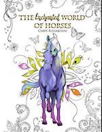 The Enchanted World of Horses