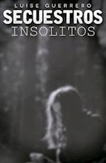 Secuestros Insolitos