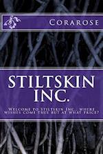 Stiltskin Inc.