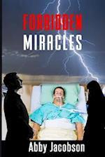 Forbidden Miracles
