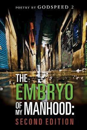 Bog, paperback The Embryo of My Manhood af Godspeed 2