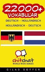 22000+ Deutsch - Hollandisch Hollandisch - Deutsch Vokabular