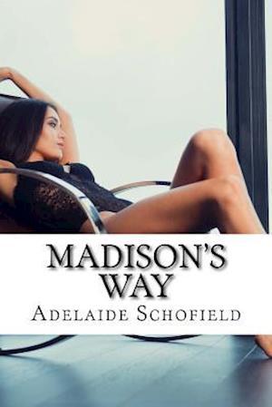 Bog, paperback Madison's Way af Adelaide Schofield