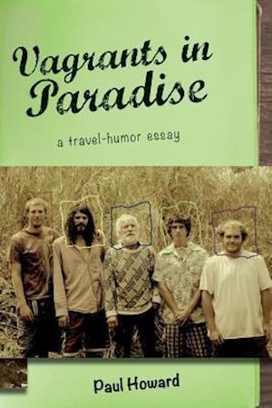 Bog, paperback Vagrants in Paradise af Paul Howard