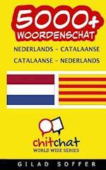 5000+ Nederlands - Catalaanse Catalaanse - Nederlands Woordenschat