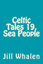 Celtic Tales 19, Sea People af Jill Whalen
