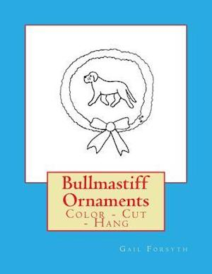 Bog, paperback Bullmastiff Ornaments af Gail Forsyth