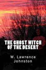 The Ghost Witch of the Desert