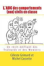 L'Abc Des Comportements (Non) Civils En Classe