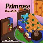 Primrose Tiene Estilo af Mandy Maphosa