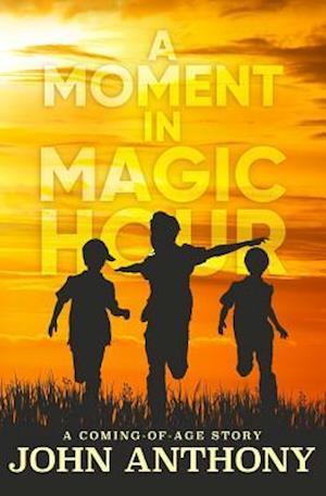 Bog, paperback A Moment in Magic Hour af John Anthony