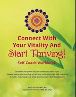 Connect with Your Vitality and Start Thriving! Self-Coach Workbook