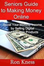 Senior's Guide to Making Money Online