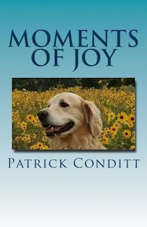 Bog, paperback Moments of Joy af Patrick Conditt