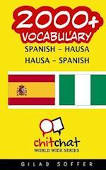 2000+ Spanish - Hausa Hausa - Spanish Vocabulary