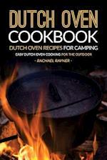 Dutch Oven Cookbook - Dutch Oven Recipes for Camping af Rachael Rayner