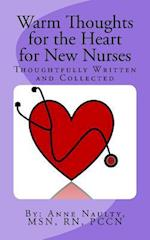 Warm Thoughts for the Heart for New Nurses