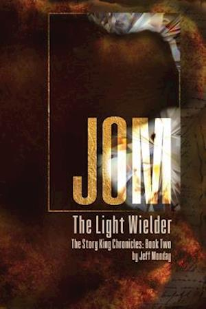 Bog, paperback Jom the Light Wielder af Jeff Monday