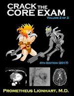 Crack the Core Exam - Volume 2