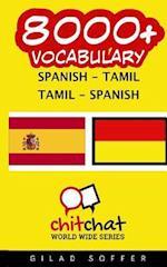 8000+ Spanish - Tamil Tamil - Spanish Vocabulary