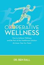 Cooperative Wellness
