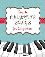 Favorite Children's Songs for Easy Piano
