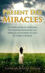 Present Day Miracles