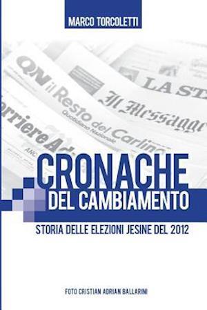 Bog, paperback Cronache del Cambiamento af Marco Torcoletti