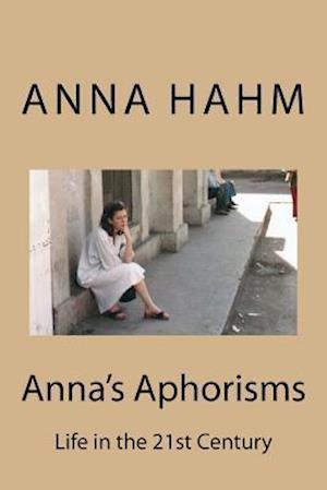 Bog, paperback Anna's Aphorisms af Anna Hahm