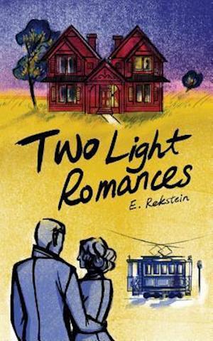 Two Light Romances