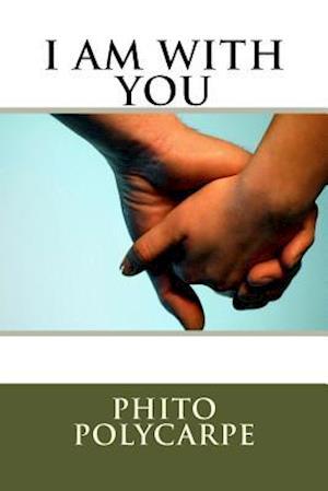Bog, paperback I Am with You af Phito Polycarpe