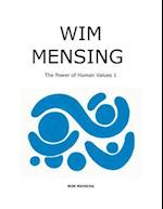 Wim Mensing the Power of Human Values 1