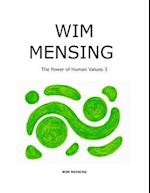 Wim Mensing the Power of Human Values 3