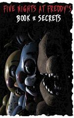 Five Nights at Freddy's Book of Secrets