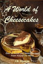 A World of Cheesecakes