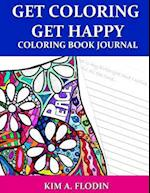 Get Coloring Get Happy Coloring Book Journal