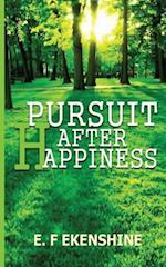 Pursuit After Happiness