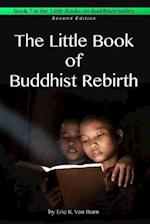 The Little Book of Buddhist Rebirth