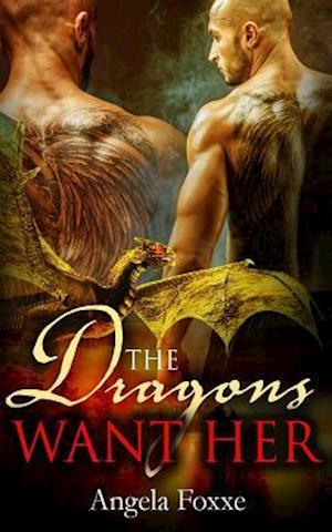 Bog, paperback The Dragons Want Her af Angela Foxxe