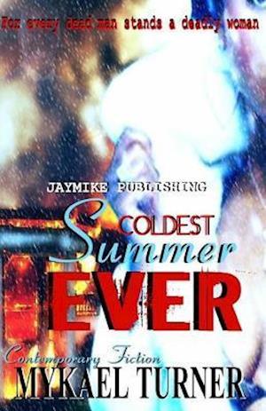 Bog, paperback Coldest Summer Ever! af My'kael Turner